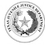 BREAKING: New Texas Juvenile Justice Department Executive Director Removes Two Top Officials
