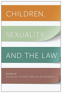 New book: Children, Sexuality, and the Law