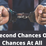 No Second Chances Or No Chance At All